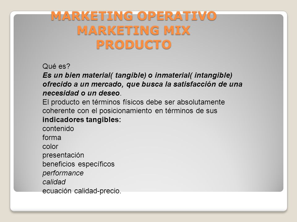 MARKETING OPERATIVO MARKETING MIX PRODUCTO