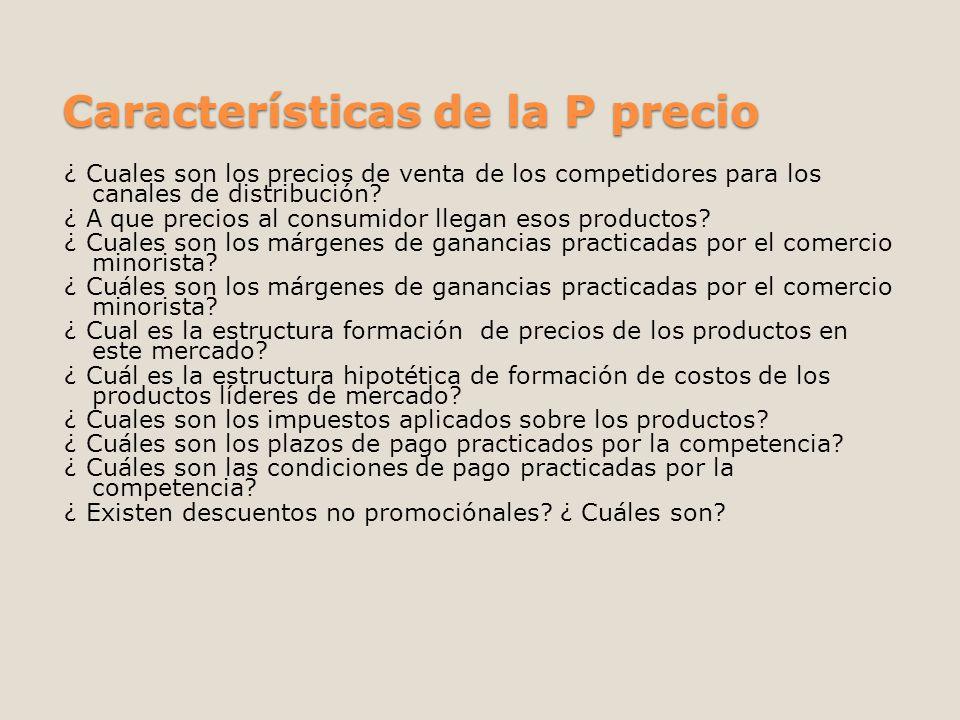 Características de la P precio