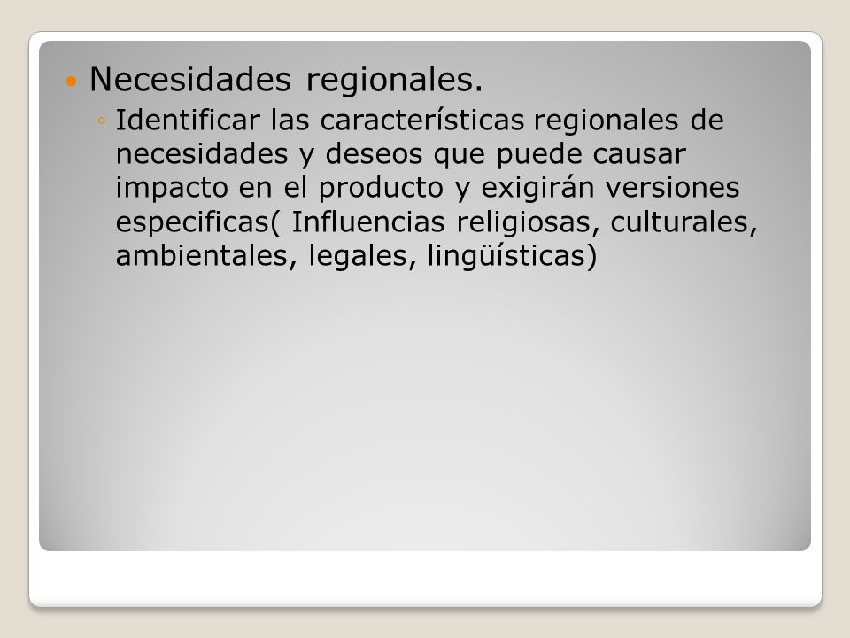 Necesidades regionales.
