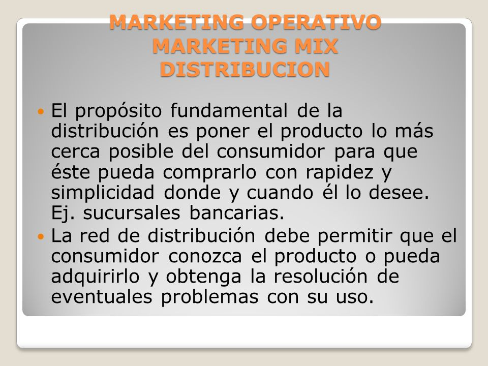 MARKETING OPERATIVO MARKETING MIX DISTRIBUCION
