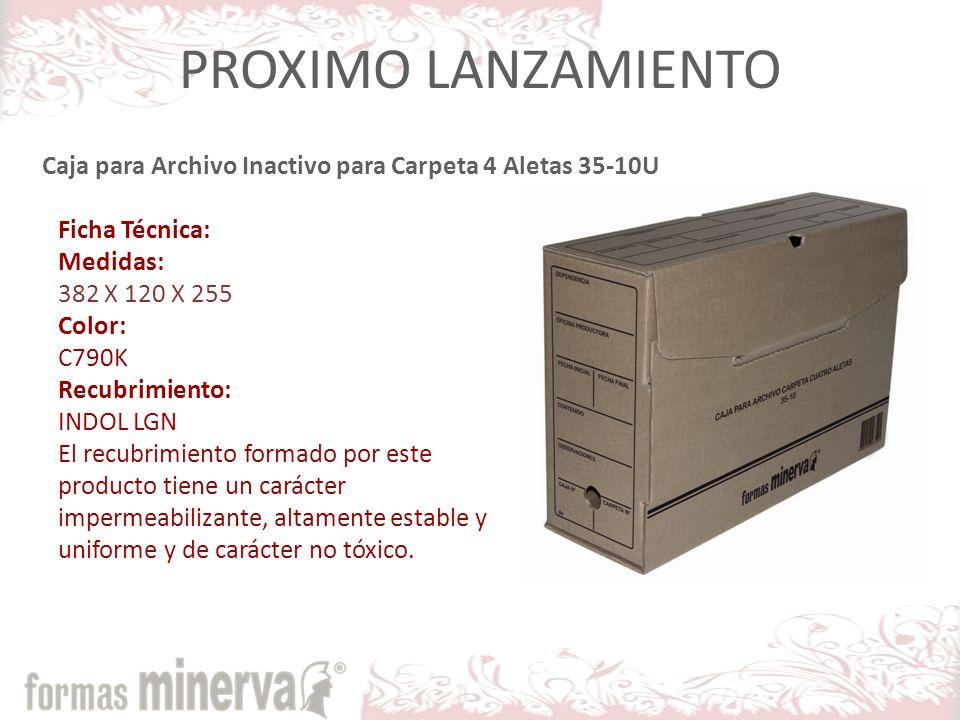 PROXIMO LANZAMIENTO Caja para Archivo Inactivo para Carpeta 4 Aletas 35-10U. Ficha Técnica: Medidas: