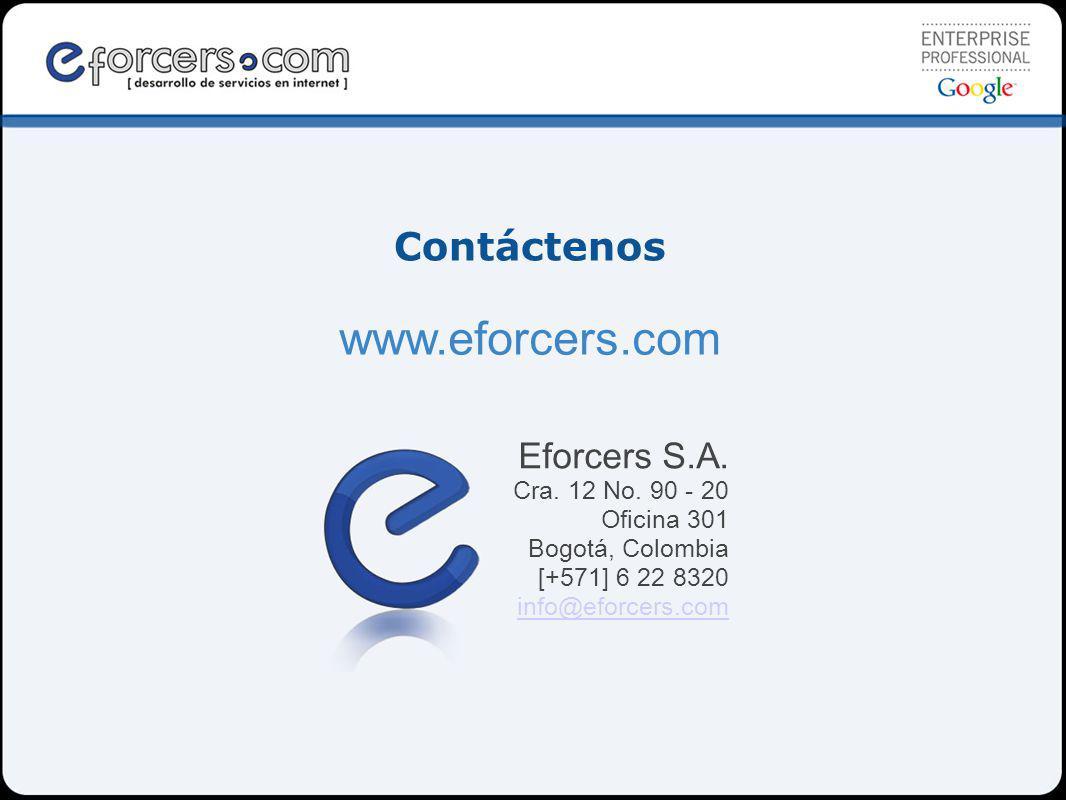 www.eforcers.com Contáctenos Eforcers S.A. Cra. 12 No. 90 - 20