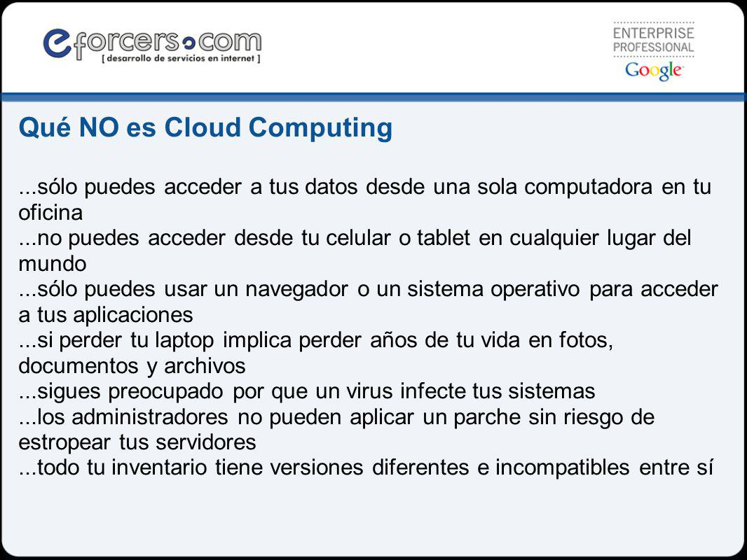 Qué NO es Cloud Computing