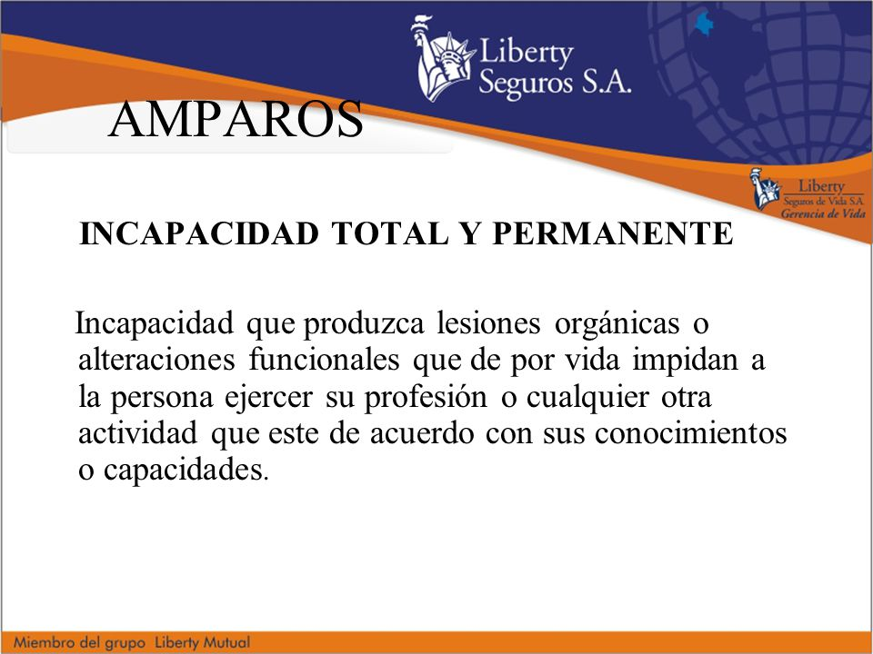 AMPAROS INCAPACIDAD TOTAL Y PERMANENTE