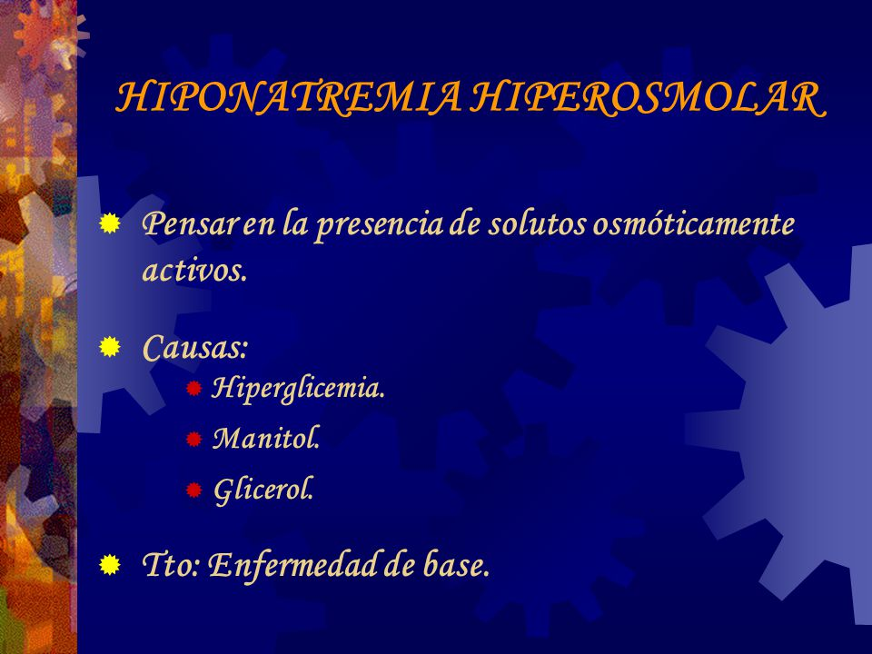 HIPONATREMIA HIPEROSMOLAR