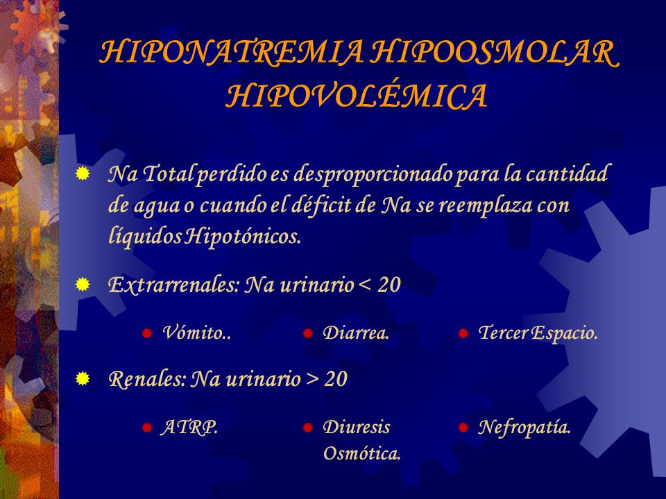 HIPONATREMIA HIPOOSMOLAR HIPOVOLÉMICA