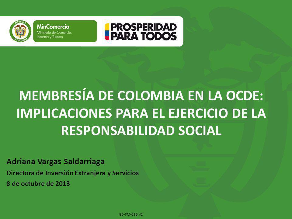 MEMBRESÍA DE COLOMBIA EN LA OCDE: IMPLICACIONES PARA EL EJERCICIO DE LA RESPONSABILIDAD SOCIAL