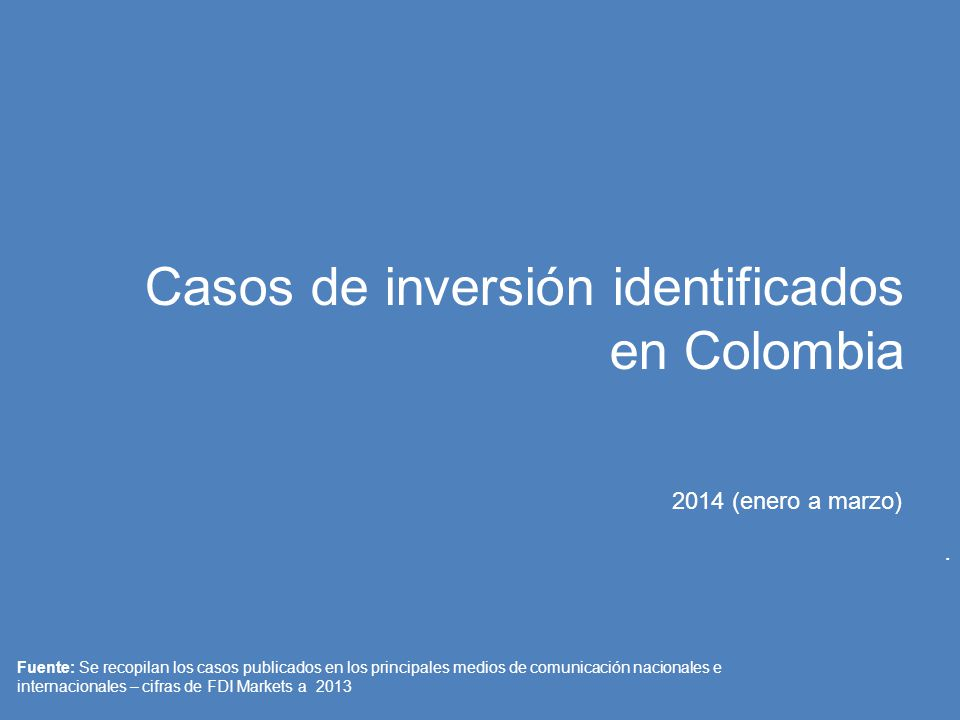 Casos de inversión identificados en Colombia