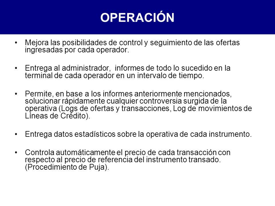 OPERACIÓN Mejora las posibilidades de control y seguimiento de las ofertas ingresadas por cada operador.