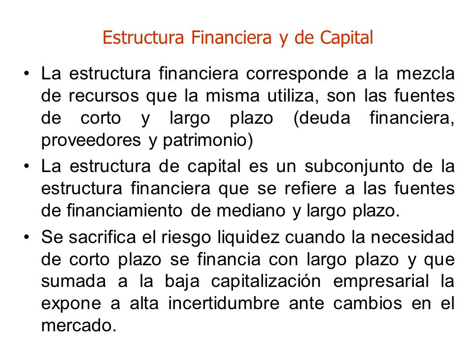 Estructura Financiera y de Capital