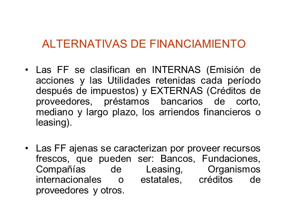 ALTERNATIVAS DE FINANCIAMIENTO