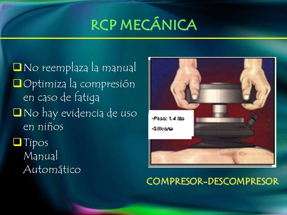 RCP MECÁNICA No reemplaza la manual