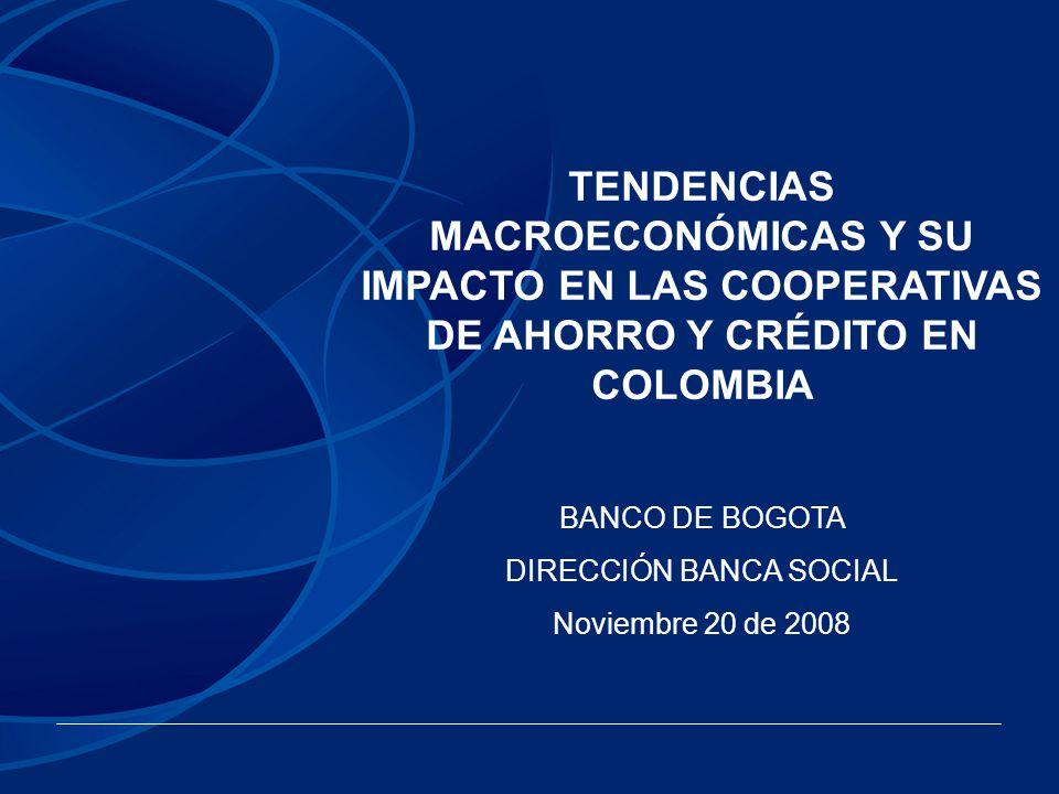 Análisis que desde el Banco de Bogotá se realiza frente a una posible recesión económica y el impacto que puede llegar a tener para el fondeo de recursos a las Cooperativas con cupo de crédito en el Banco