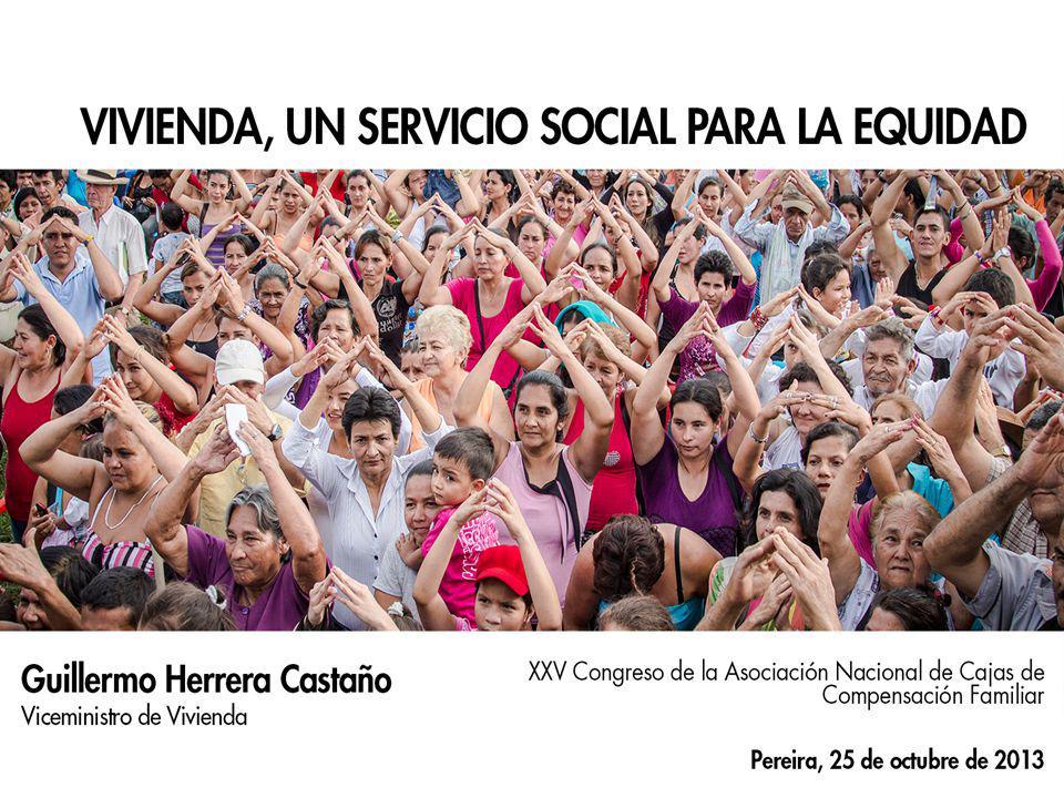 'Vivienda, un Servicio Social para la Equidad'