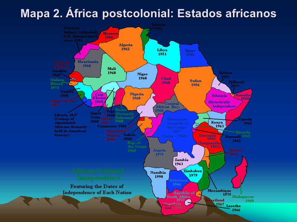 Mapa 2. África postcolonial: Estados africanos