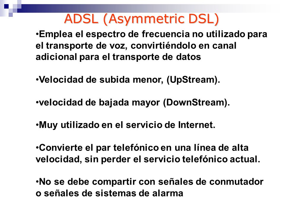 ADSL (Asymmetric DSL)