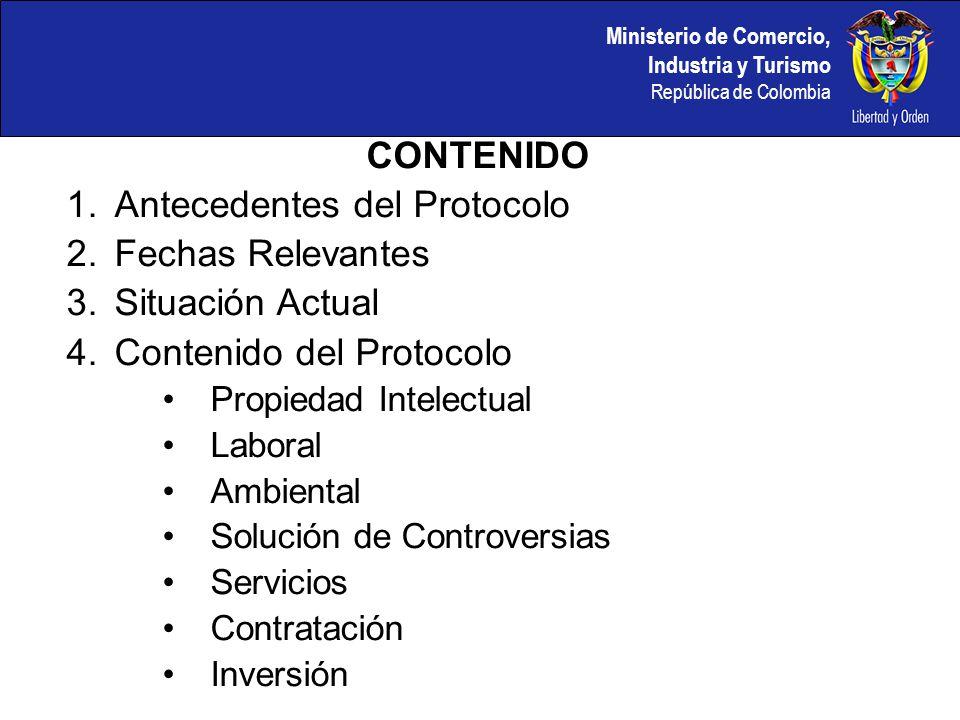 Antecedentes del Protocolo Fechas Relevantes Situación Actual