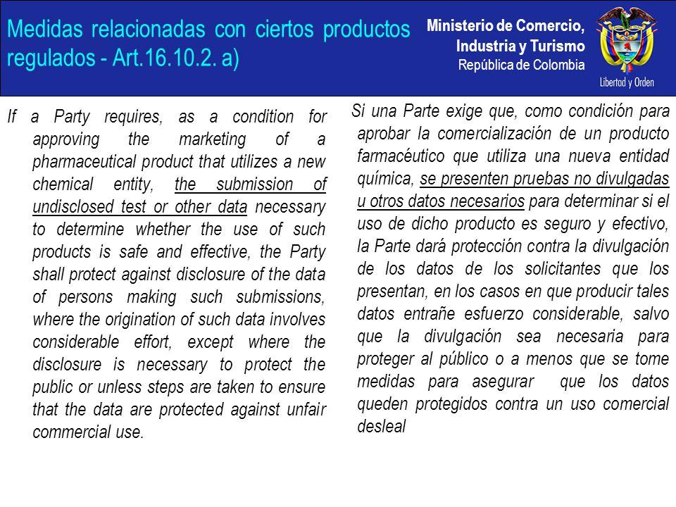 Medidas relacionadas con ciertos productos regulados - Art.16.10.2. a)