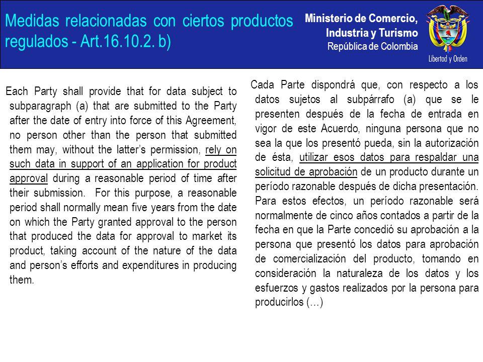 Medidas relacionadas con ciertos productos regulados - Art.16.10.2. b)