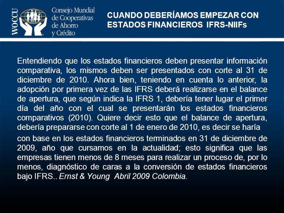 CUANDO DEBERÍAMOS EMPEZAR CON ESTADOS FINANCIEROS IFRS-NIIFs
