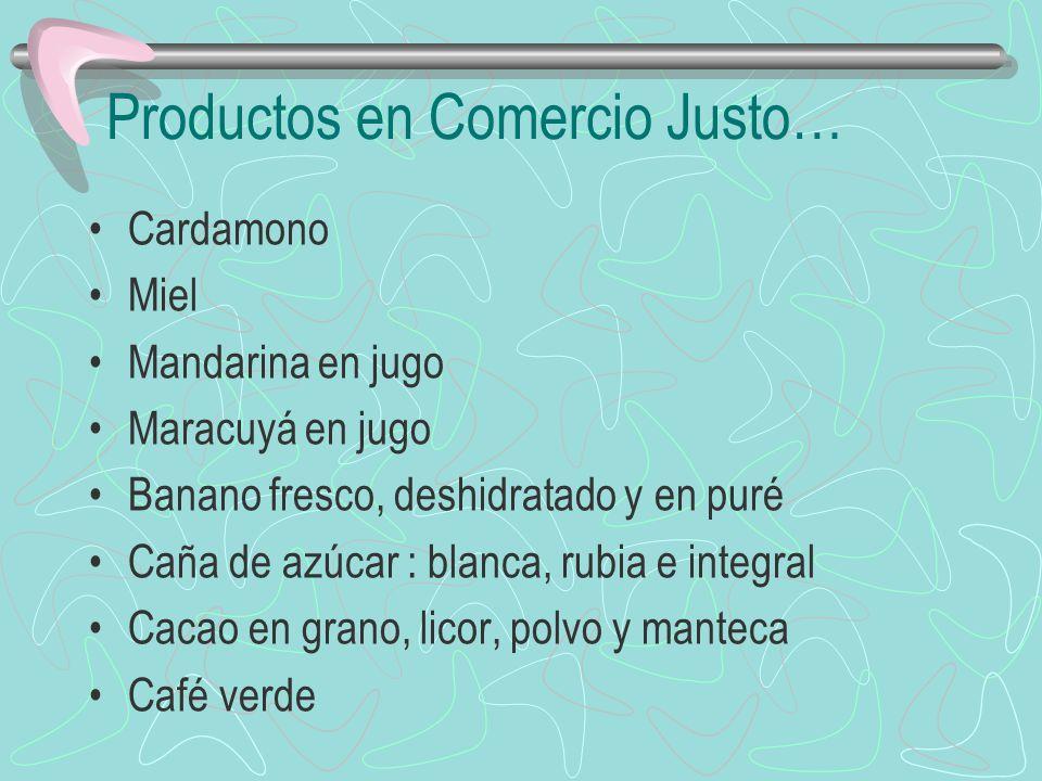 Productos en Comercio Justo…