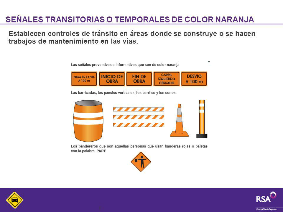 SEÑALES TRANSITORIAS O TEMPORALES DE COLOR NARANJA