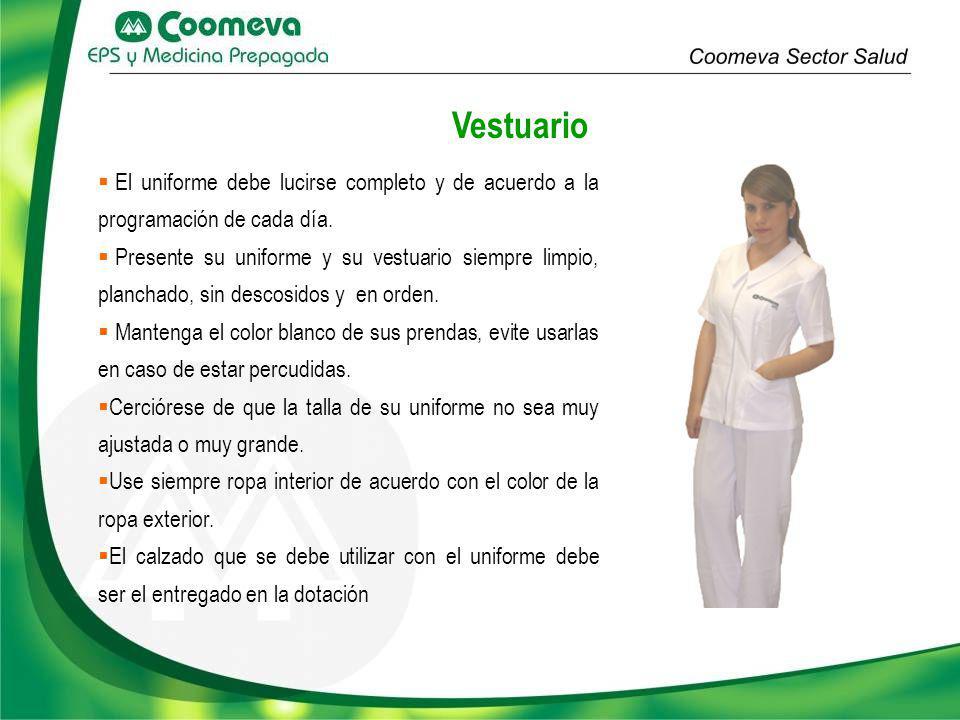 Vestuario El uniforme debe lucirse completo y de acuerdo a la programación de cada día.