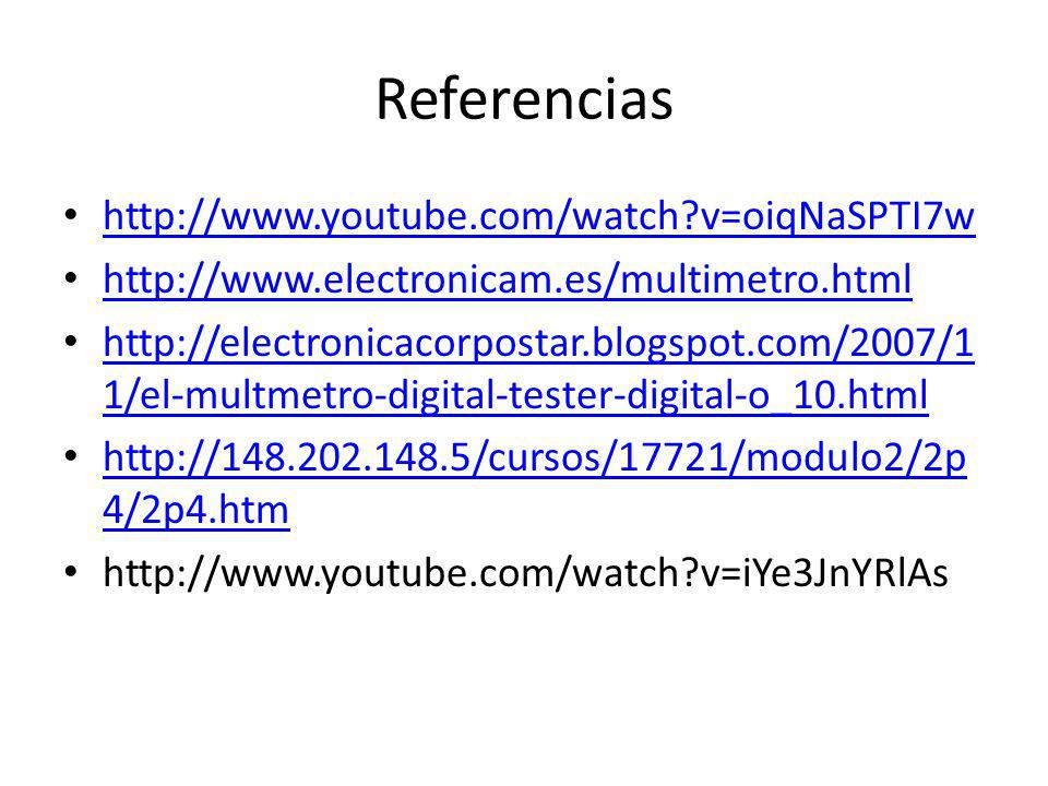 Referencias http://www.youtube.com/watch v=oiqNaSPTI7w