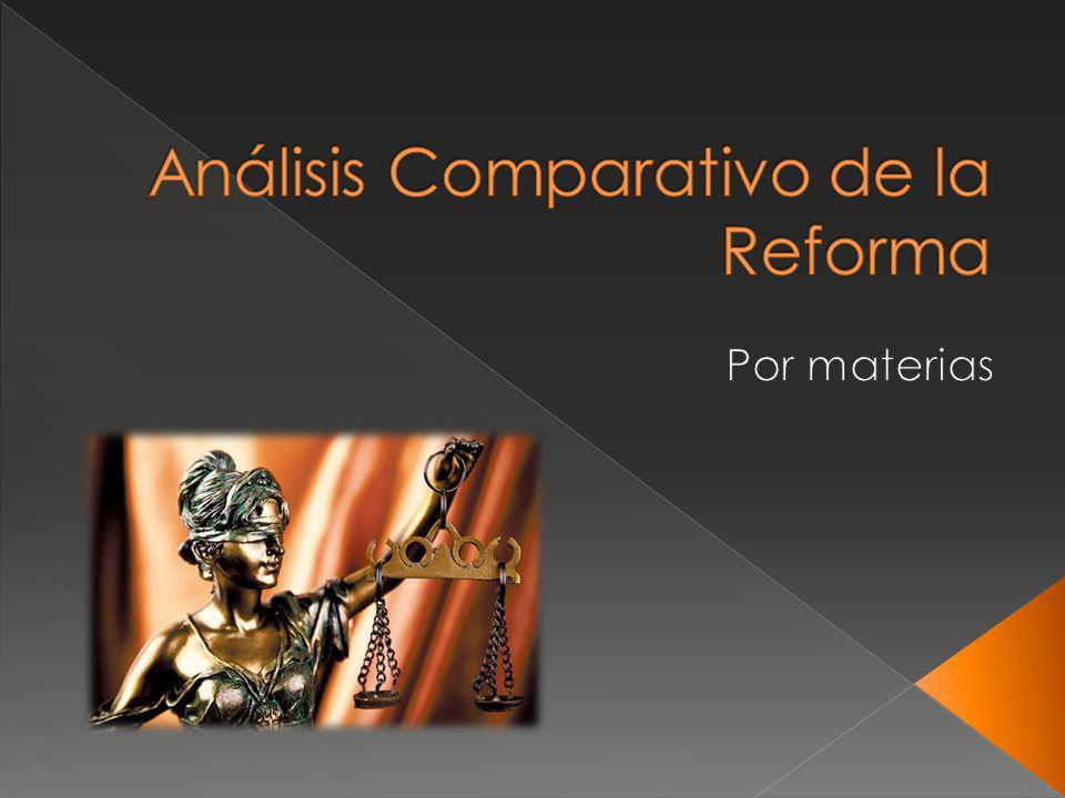 Análisis Comparativo de la Reforma
