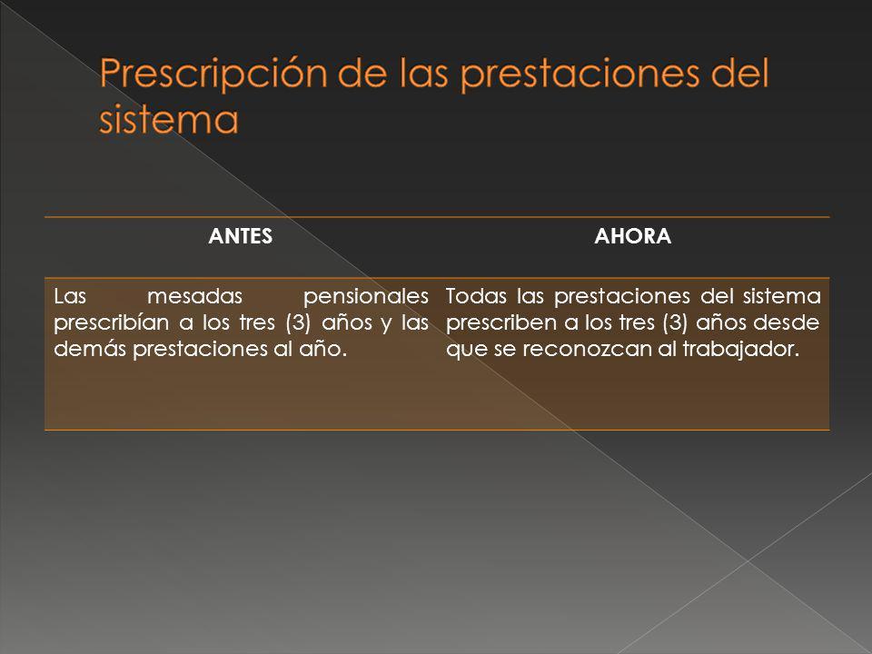 Prescripción de las prestaciones del sistema