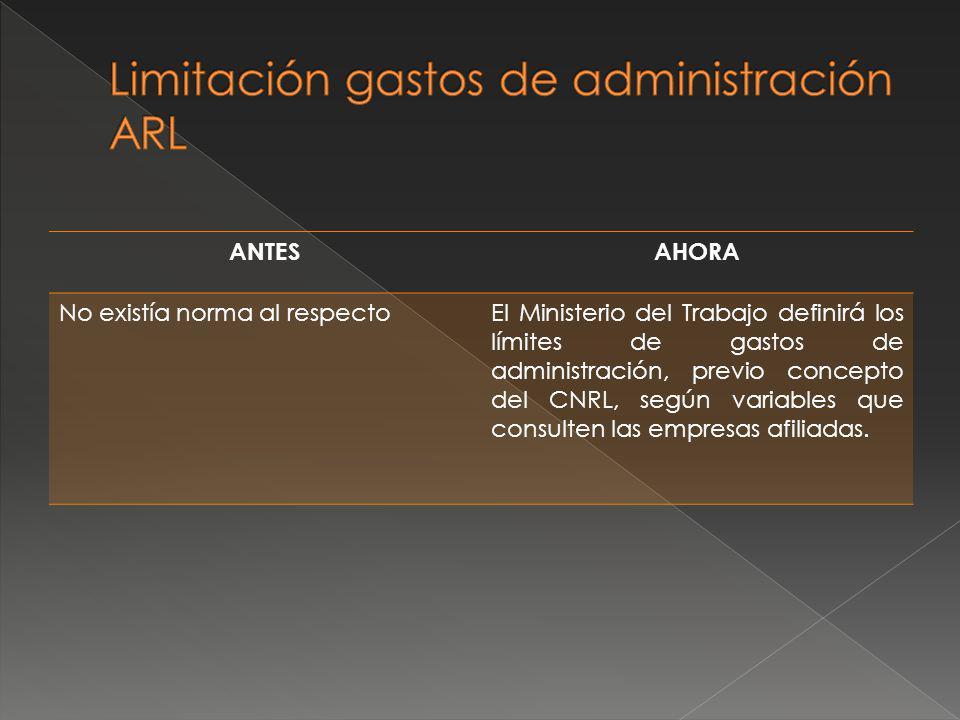 Limitación gastos de administración ARL