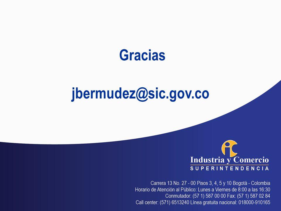 Gracias jbermudez@sic.gov.co