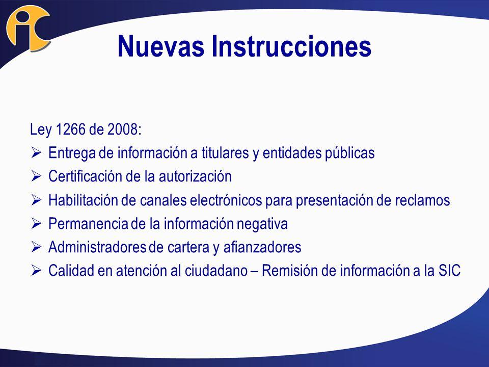 Nuevas Instrucciones Ley 1266 de 2008: