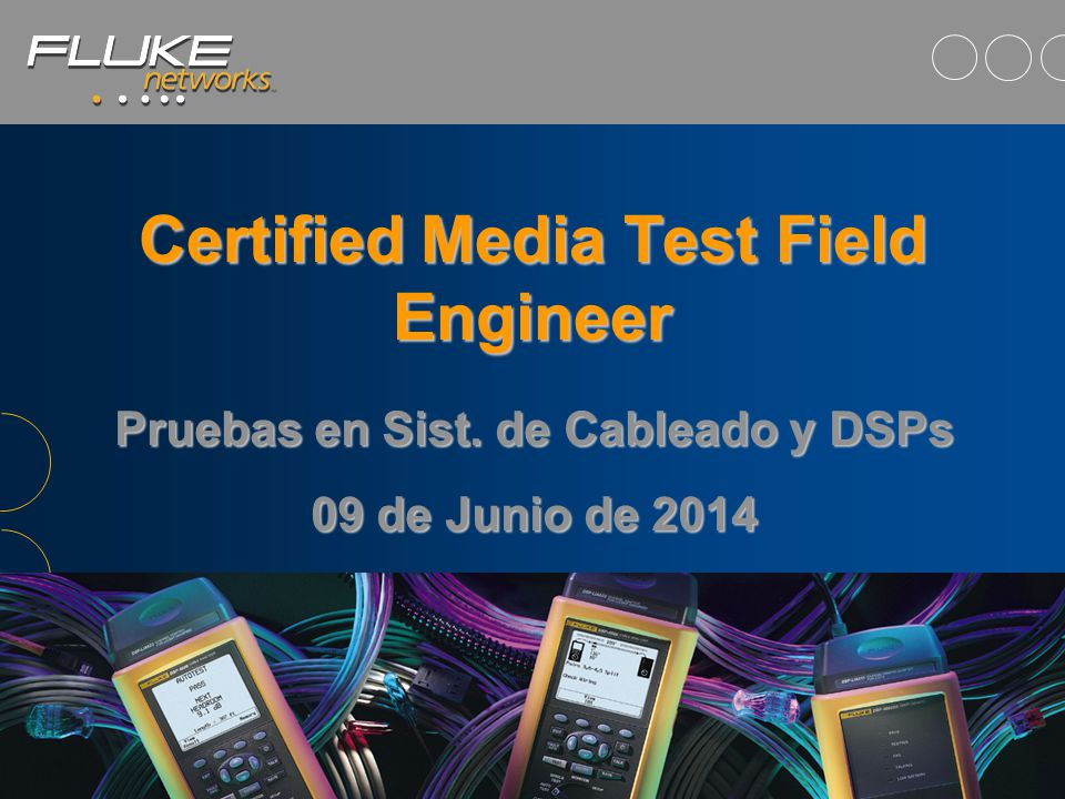 Certified Media Test Field Engineer