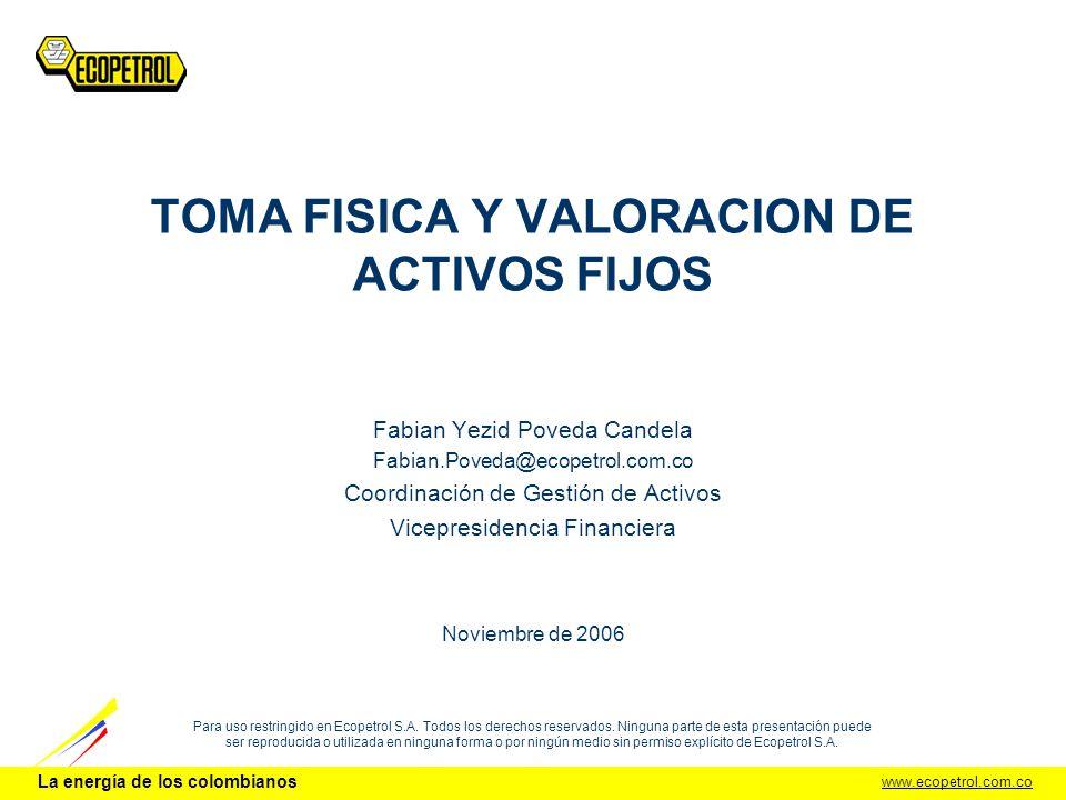 TOMA FISICA Y VALORACION DE ACTIVOS FIJOS