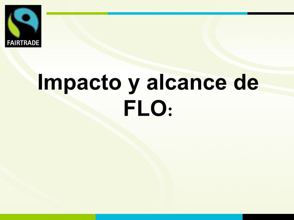 Impacto y alcance de FLO: