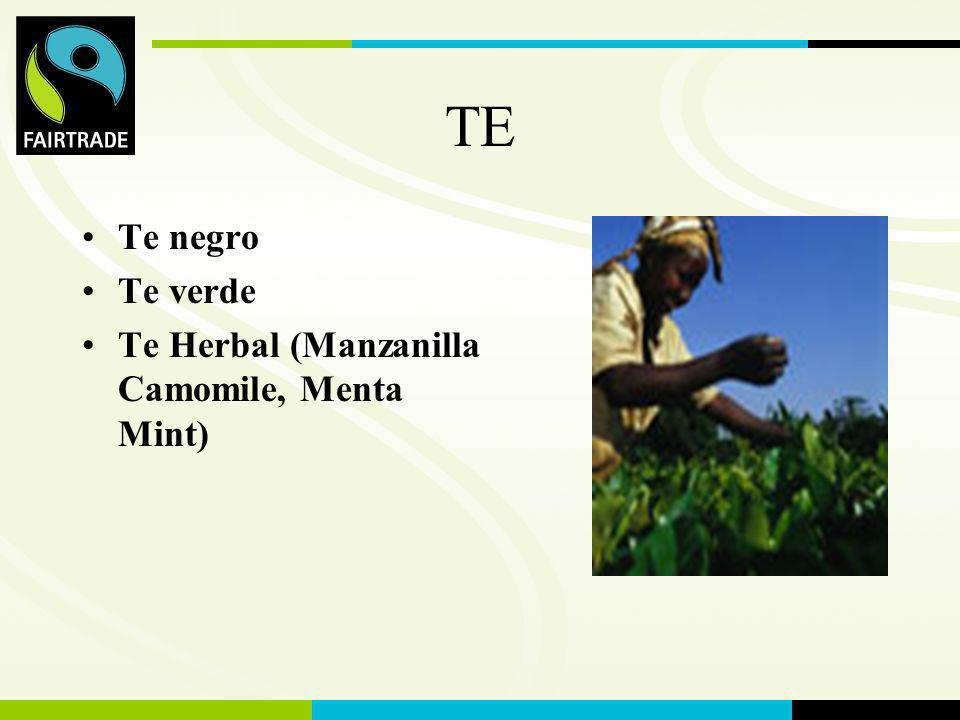 TE Te negro Te verde Te Herbal (Manzanilla Camomile, Menta Mint)