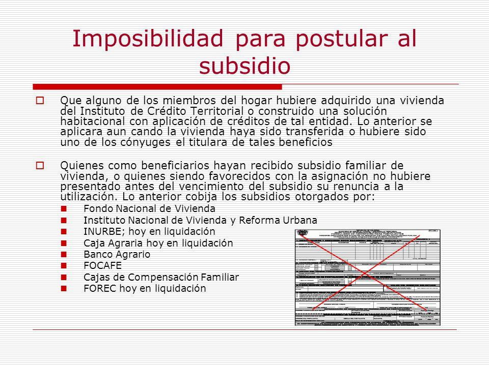 Imposibilidad para postular al subsidio