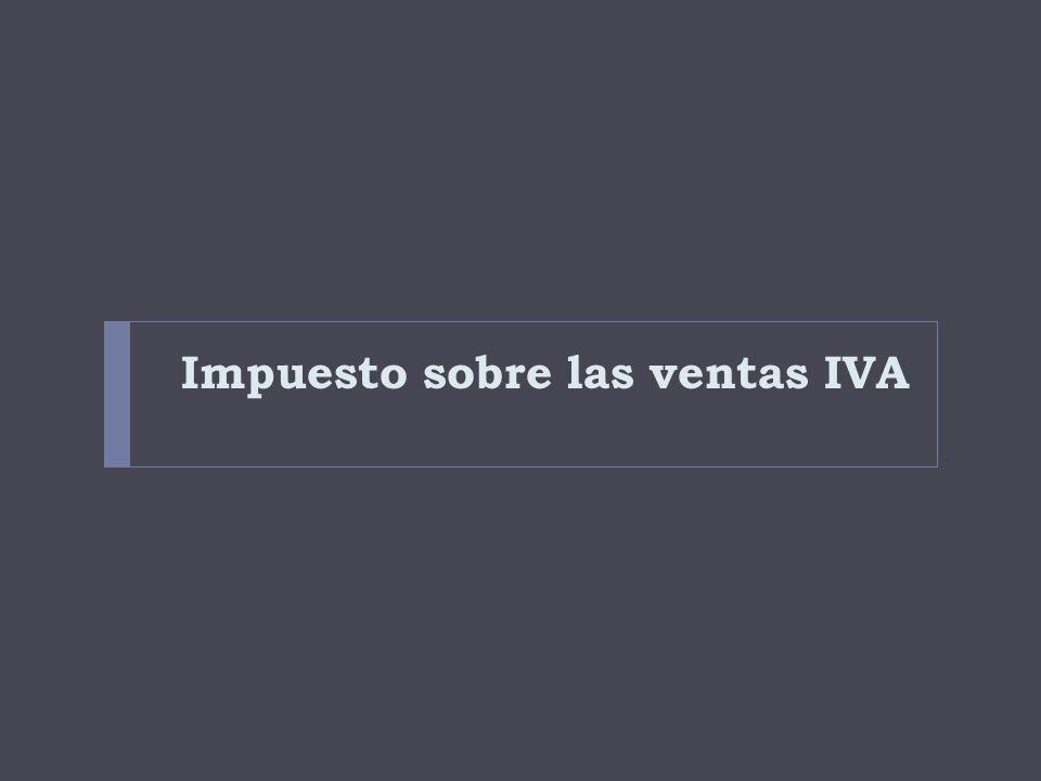 Impuesto sobre las ventas IVA
