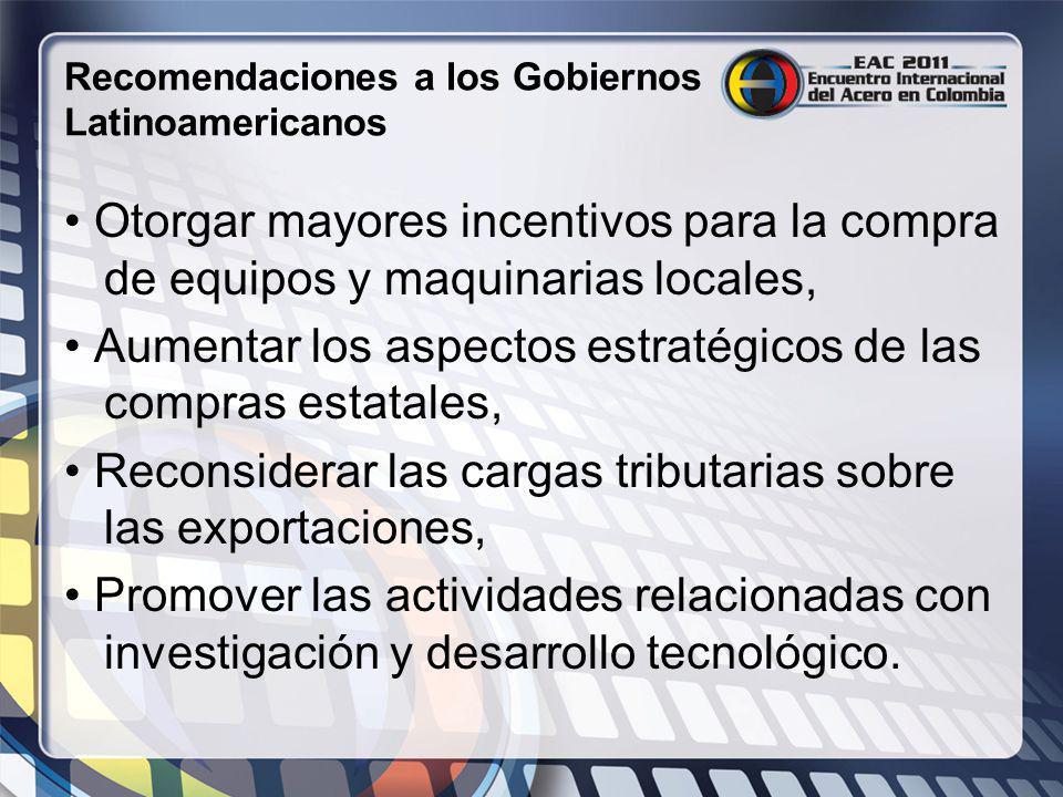 Recomendaciones a los Gobiernos Latinoamericanos