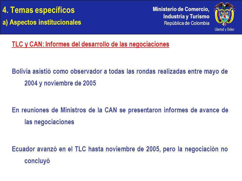 4. Temas específicos a) Aspectos institucionales