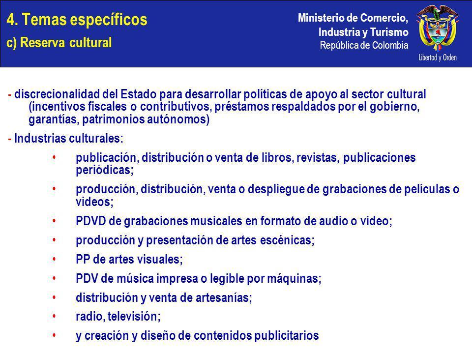 4. Temas específicos c) Reserva cultural