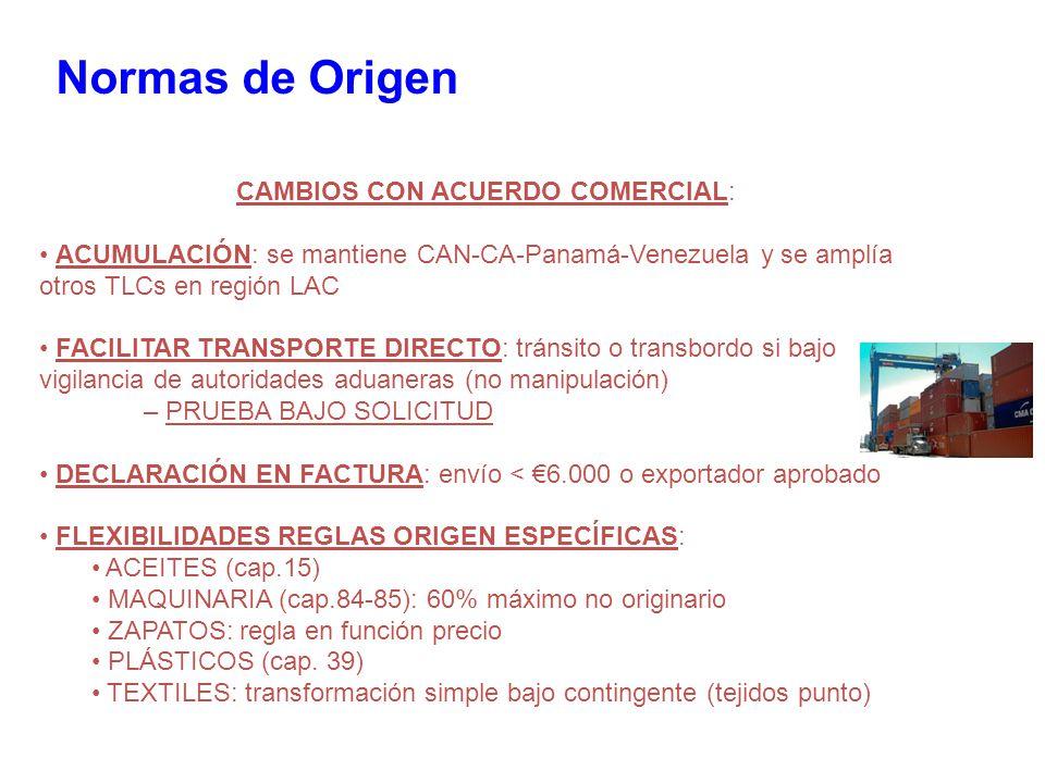 CAMBIOS CON ACUERDO COMERCIAL: