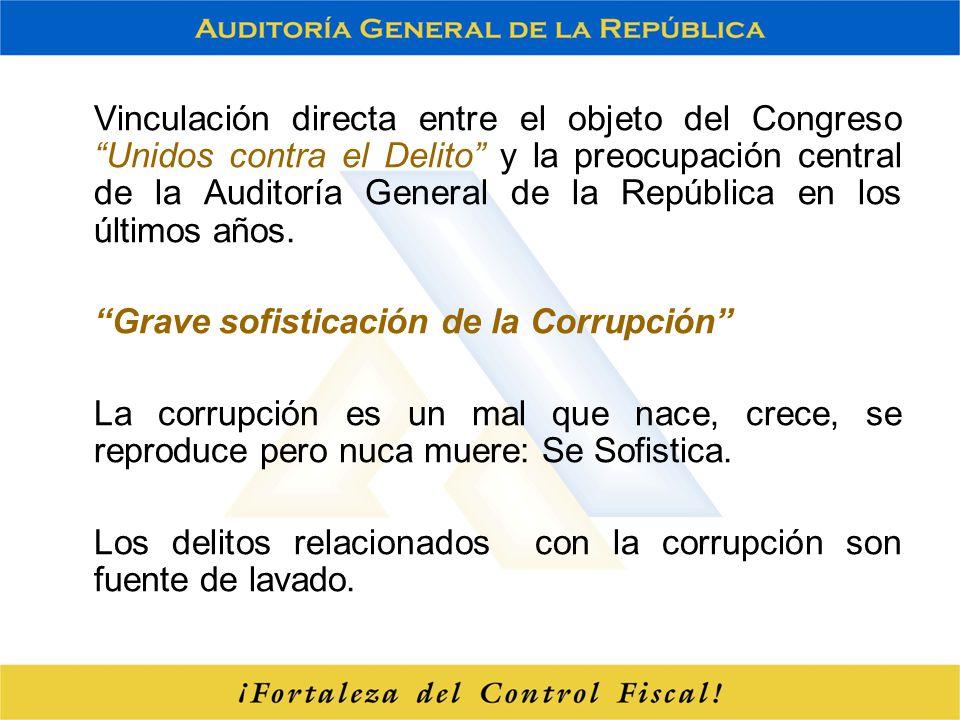 Vinculación directa entre el objeto del Congreso Unidos contra el Delito y la preocupación central de la Auditoría General de la República en los últimos años.