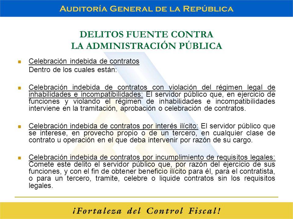 DELITOS FUENTE CONTRA LA ADMINISTRACIÓN PÚBLICA