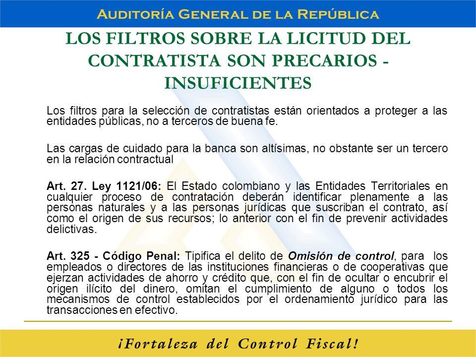 LOS FILTROS SOBRE LA LICITUD DEL CONTRATISTA SON PRECARIOS - INSUFICIENTES