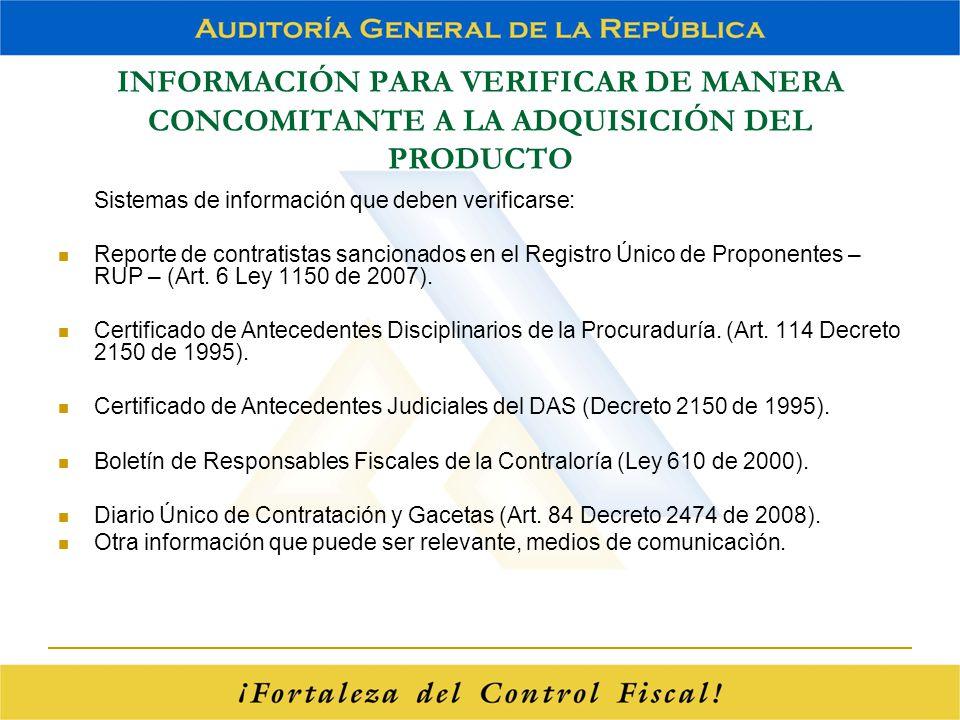 INFORMACIÓN PARA VERIFICAR DE MANERA CONCOMITANTE A LA ADQUISICIÓN DEL PRODUCTO
