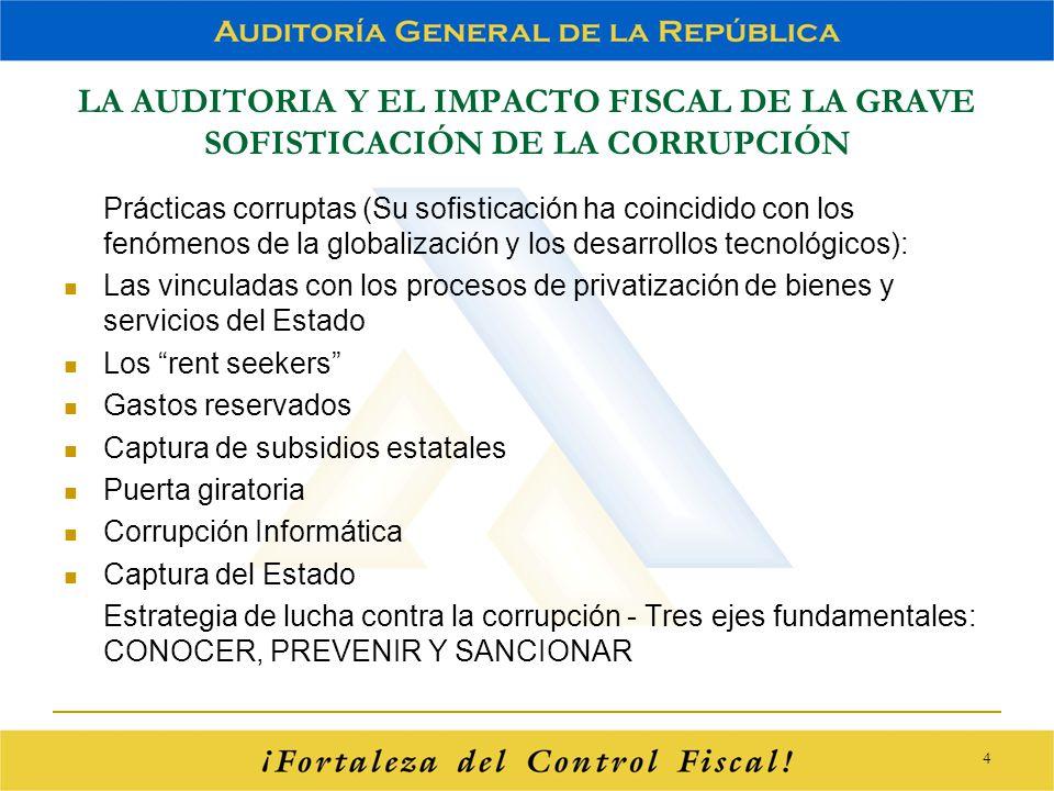 LA AUDITORIA Y EL IMPACTO FISCAL DE LA GRAVE SOFISTICACIÓN DE LA CORRUPCIÓN