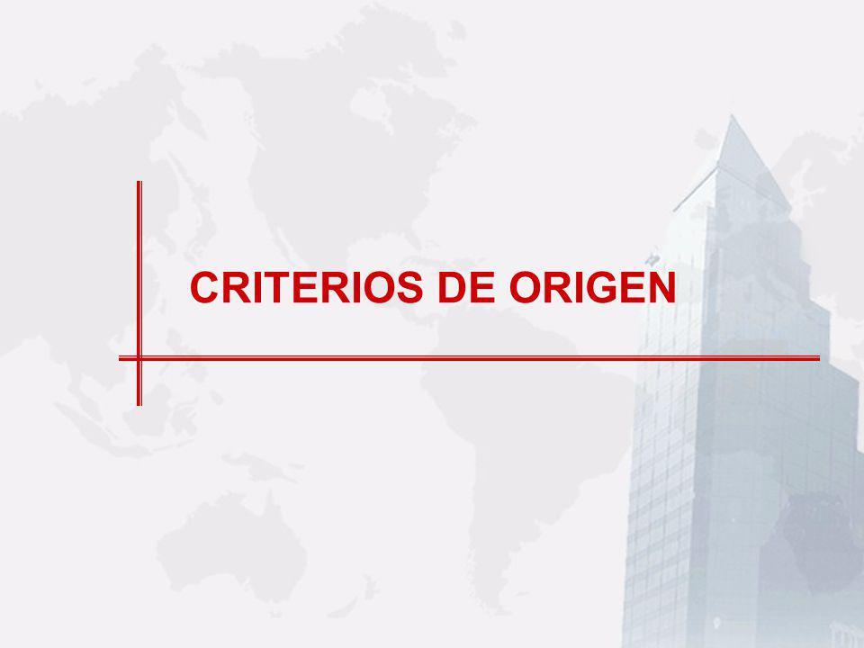 CRITERIOS DE ORIGEN