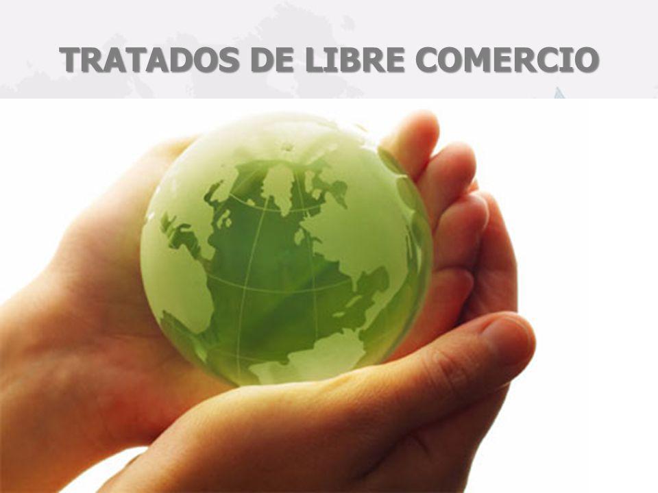 TRATADOS DE LIBRE COMERCIO